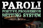Betting Systems for winners PAROLI